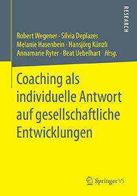 Kongressband «Coaching als individuelle Antwort auf gesellschaftliche Entwicklungen»